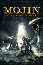 Nonton Mojin: The Worm Valley (2018) Subtitle Indonesia