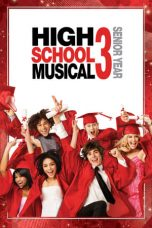 Nonton High School Musical 3: Senior Year (2008) Subtitle Indonesia