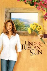 Nonton Under the Tuscan Sun (2003) Subtitle Indonesia