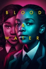 Nonton Blood & Water (2020) Subtitle Indonesia