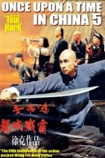 Nonton Once Upon A Time In China 5 (1994) Subtitle Indonesia