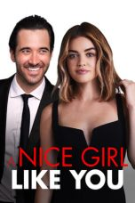 Nonton A Nice Girl Like You (2020) Subtitle Indonesia