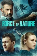 Nonton Force of Nature (2020) Subtitle Indonesia