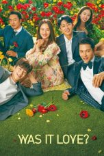 Nonton Was It Love (2020) Subtitle Indonesia